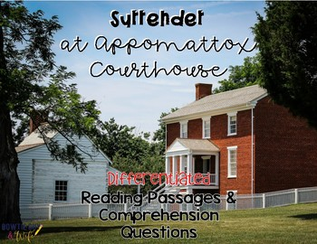 Surrender at Appomattox Courthouse Reading Passages for SS Integration