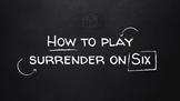Surrender on Six!  Latin Verb Conjugation Game