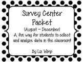 Survey Center Packet {August-December}