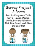 Survey Project - Frequency table, Mean, Median, Mode, and