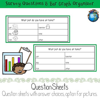 Survey Questions and Bar Graph Organizer