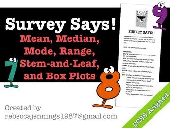 Survey Says! Mean, Median, Mode, Range, Stem-and-Leaf, and Box Plots