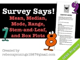 Survey Says! Mean, Median, Mode, Range, Stem-and-Leaf, and