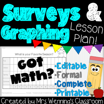 Surveys and Graphing, Lesson Plan with Meaningful Activities!