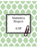 Survey and Graphing Project: CCSS 6.SP and 7.SP (Editable Word Document)