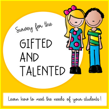 Survey for the Gifted and Talented Student