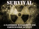 Survival: A Classroom Management and Participation Activity