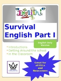 Survival English Part I:  English Only Version