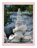 Three Survival Games: Teamwork Exercises