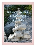 Three Survival Games: Teamwork Exercises