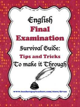 Survival Guide for your English Final Examination: Tips an