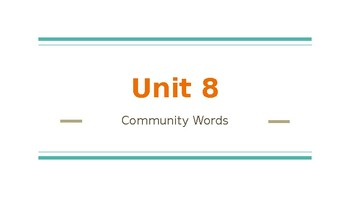 Survival Vocabulary Unit 8: Community Words Powerpoint