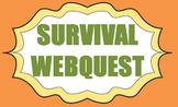 Survival Themed Webquest