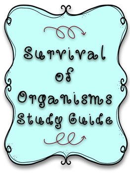 Survival of Organisms Study Guide