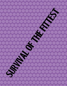 Survival of the Fittest- A Game about Animals and their Habitats