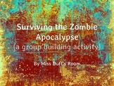 Survive the Zombie Apocalypse - group building activity!