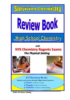 with NYS Chemistry Regents Exams Surviving Chemistry Review Book 2015 Revision The Physical Setting High School Chemistry