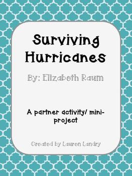 Surviving Hurricanes by Elizabeth Raum Partner Activity/ Mini-project