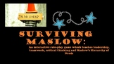 Surviving Maslows