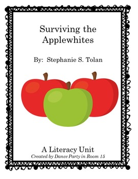 Surviving the Applewhites A Literacy Unit for 4th, 5th, 6th, 7th, & 8th grade