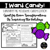 Surviving the Holidays: Candy Theme