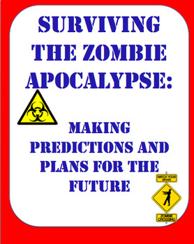 Surviving the Zombie Apocalypse: Plans, Predictions, and Conditional Forms