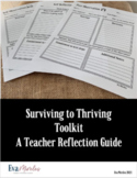 Teacher Self Reflection: Surviving to Thriving Teacher Toolkit