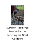 Survivor!  Prep Free Lesson Plan on Surviving the Great Outdoors