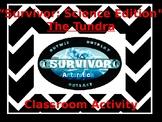 Survivor Tundra Activity