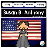 Susan B. Anthony Biography Unit w/Articles, Activities for