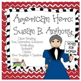 Susan B. Anthony: American Hero Unit
