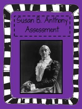 Susan B. Anthony Assessment