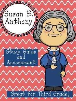 Susan B. Anthony Assessment Packet: Study Guide, Vocabulary, Test, and Key