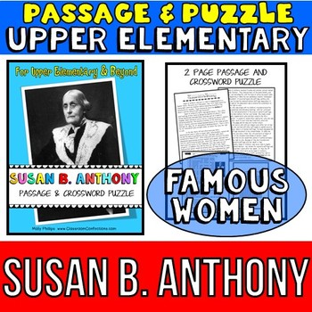 Susan B. Anthony: Biography Passage and Comprehension Crossword Puzzle