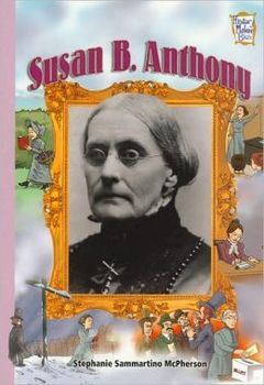 Susan B. Anthony Biography Questions Ch 4