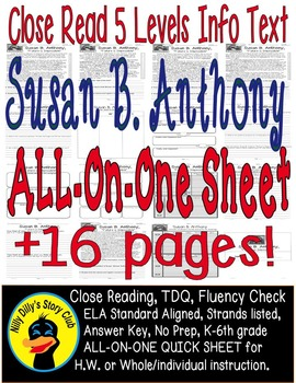 Susan B Anthony Close Read 5 Level Passages Fluency, TDQ's