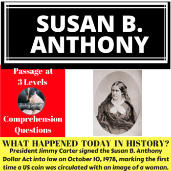 Susan B Anthony  Differentiated Reading Passage October 10