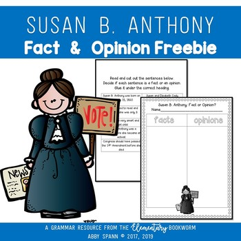 Susan B. Anthony: Fact and Opinion {FREEBIE}