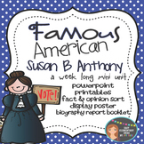 Susan B. Anthony: Famous American Mini Unit {PowerPoint &