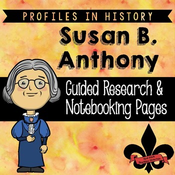 Susan B. Anthony Guided Research Activity