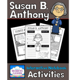 Susan B. Anthony Biography Interactive Notebook Activities