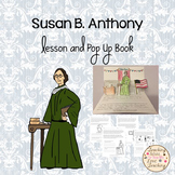 Susan B. Anthony Lesson and Pop Up Book