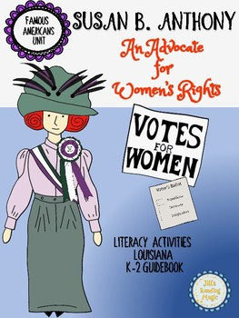 Susan B. Anthony Literacy Activities for Louisiana K-2 Guidebook