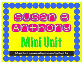 Susan B Anthony Mini Unit