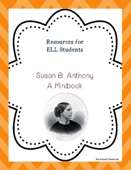 Susan B. Anthony Minibook for ELL Students