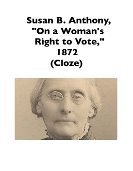 """Susan B. Anthony, """"On a Woman's Right to Vote"""" (Full-Text Cloze)"""