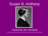 Susan B. Anthony PowerPoint: Her Life & Leadership