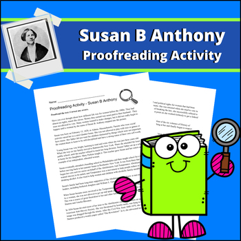 Susan B Anthony - Proofreading Activity