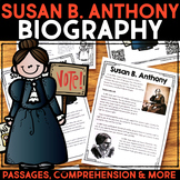 Susan B. Anthony Reading Passage, Biography Report, & Comprehension Activities