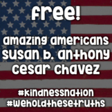 Susan B. Anthony - Cesar Chavez - #kindnessnation #weholdt